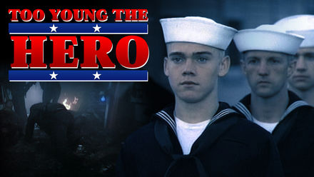 Too Young the Hero
